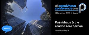 UK Passivhaus Conference 2018